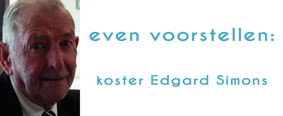 Edgard Simons: liefde, goed zijn voor elkaar, helpen