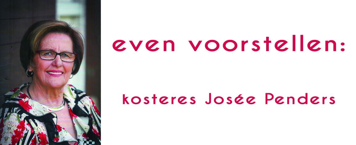 kosteres Josée Penders: respect, dankbaarheid en gelijke kansen