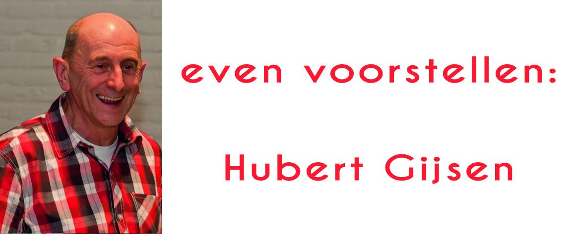 Hubert Gijsen: Waardering en respect voor de inzet van de talloze vrijwilligers
