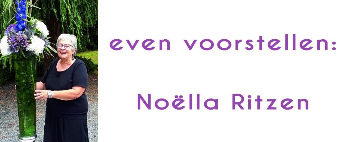 Noëlla Ritzen: de waarde van het leven hangt af van kleine dingen