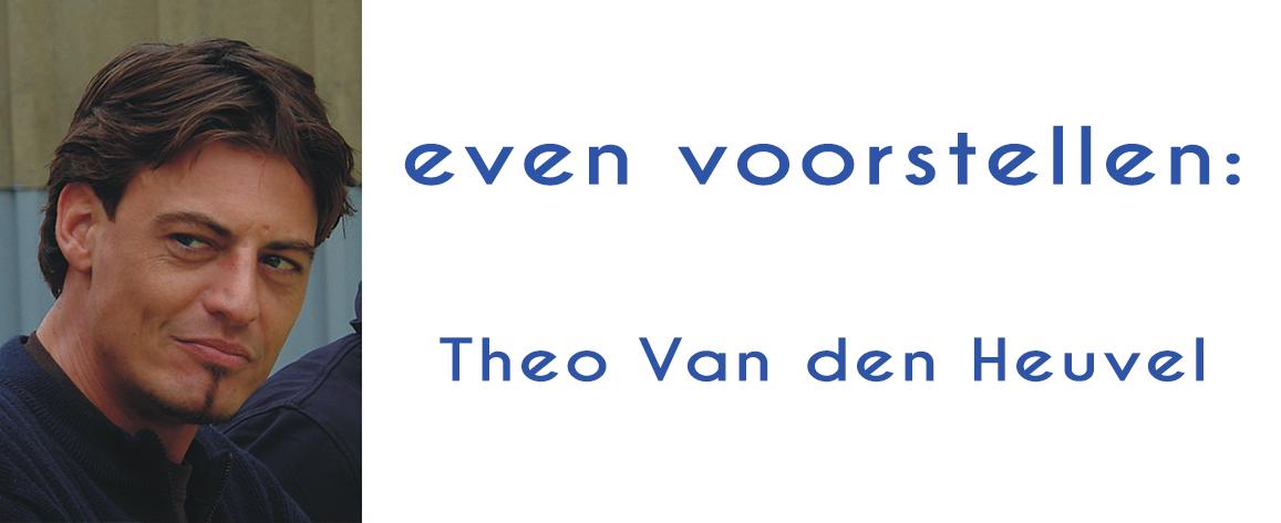 Theo Van den Heuvel: eenvoud en schoonheid